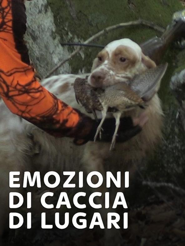 Emozioni di caccia di Lugari