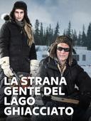La strana gente del lago ghiacciato
