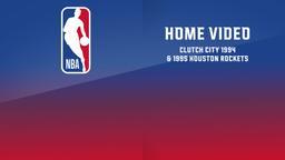 Clutch City 1994 & 1995 Houston Rockets