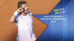 I match infiniti: Tsitsipas-Wawrinka 2019