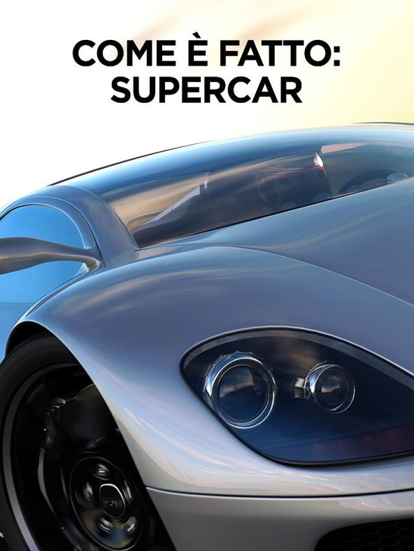 S2 Ep6 - Come e' fatto: Supercar