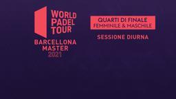 Barcelona Master: Quarti F/M Sessione diurna