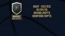 Heat - Celtics 01/04/19: Irving 25pts, Horford 19pts