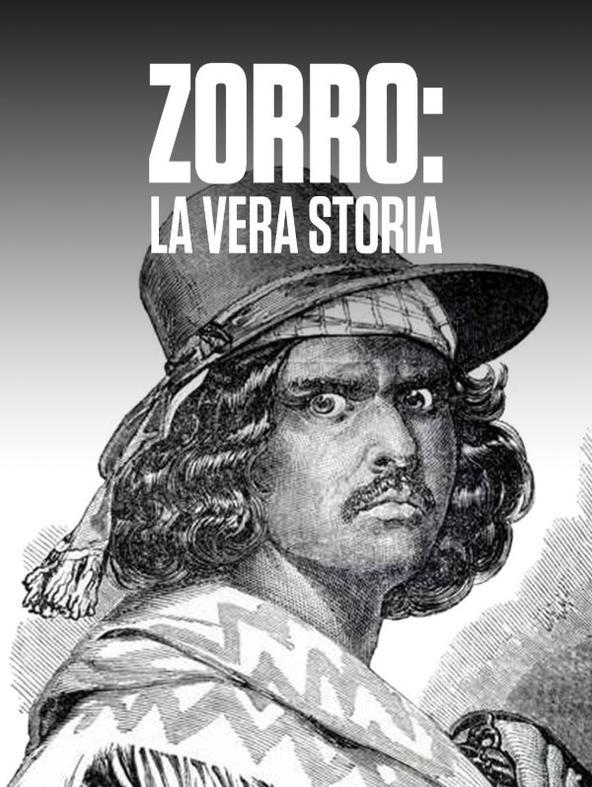 Zorro: la vera storia