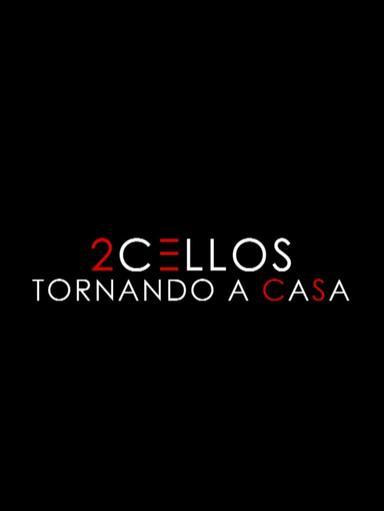 2 Cellos - Tornando a casa
