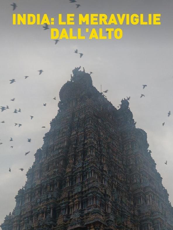 S1 Ep1 - India: le meraviglie dall'alto