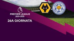 Wolverhampton - Leicester City. 26a g.
