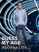 Guess My Age - Indovina l'età