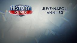 Juventus-Napoli Anni '80