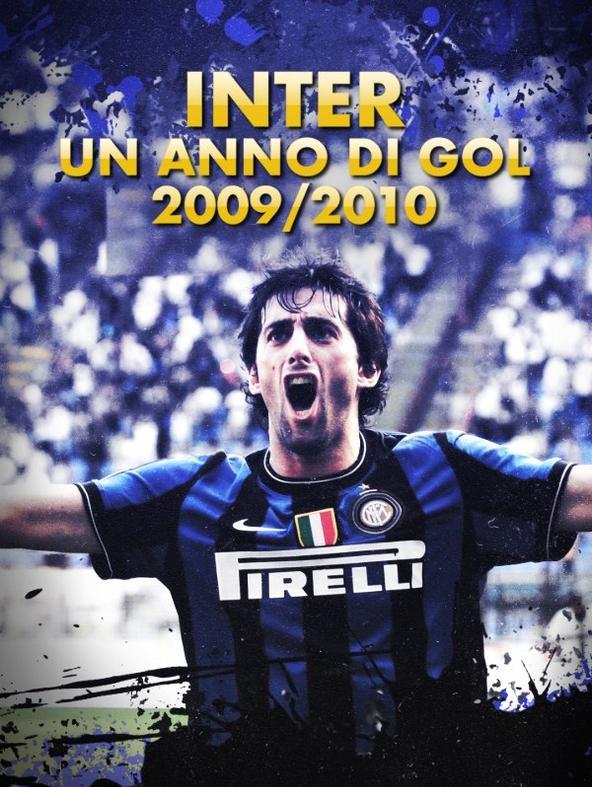 Inter, un anno di gol 2009/10