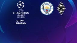 Manchester City - Borussia Moenchengladbach. Ottavi Ritorno