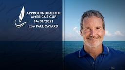 Speciale America's Cup con Paul Cayard