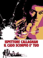Ispettore Callaghan: il caso Scorpio e' tuo!