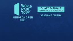Minorca Open: Quarti M/F Sessione diurna
