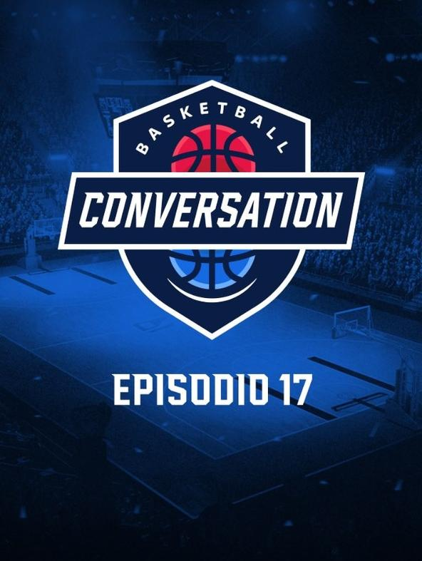 S2021 Ep17 - Basketball Conversation