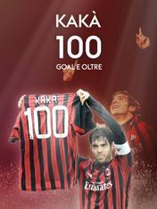 Kaka': 100 gol e oltre
