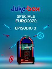 S2021 Ep3 - Sky Juke-box Speciale Euro 2020