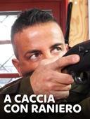 A caccia con Raniero