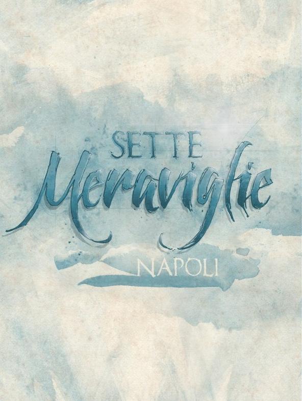Sette meraviglie: Napoli - 1^TV