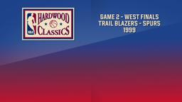 Trail Blazers - Spurs 1999. Game 2. West Finals