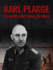 Karl Plagge: il nazista che salvo' gli ebrei