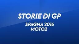 Spagna 2016. Moto2