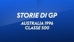 Australia, Eastern Creek 1996. Classe 500