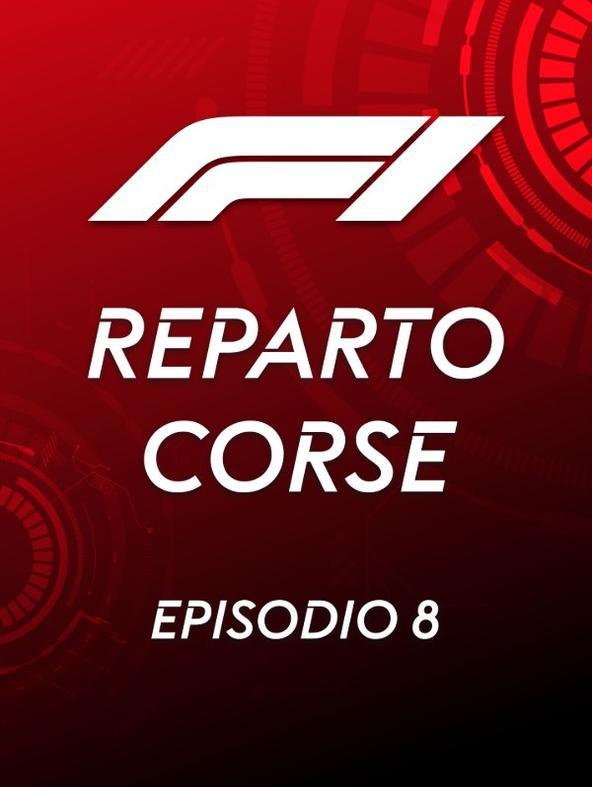 S2021 Ep8 - Reparto Corse F1