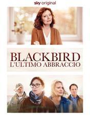 Blackbird - L'ultimo abbraccio