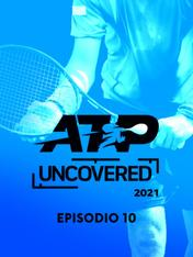 S2021 Ep10 - Tennis: ATP Uncovered