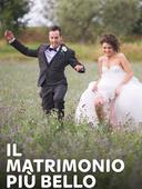 Il matrimonio più bello