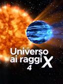 Universo ai raggi X, IV