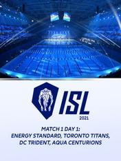Match 1 Day 1: Energy Standard,Toronto Titans, DC Trident, Aqua Centurions