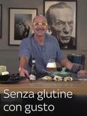 Senza glutine, con gusto