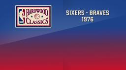 Sixers - Braves 1976. East 1st Round Game 3