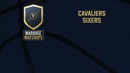 Cavaliers - Sixers