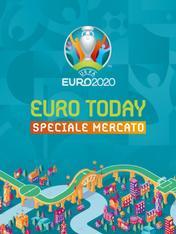 Sport 24 Euro Today Speciale Mercato
