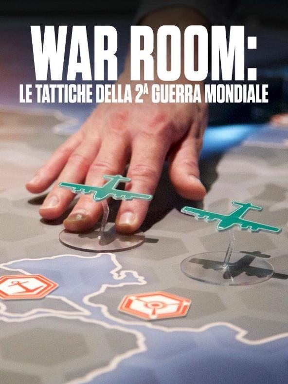 War Room: le tattiche della 2a Guerra...