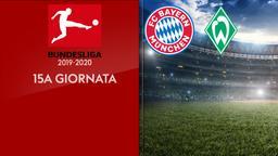 Bayern M. - Werder Brema. 15a g.