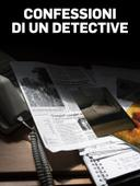 Confessioni di un detective
