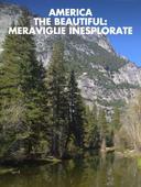 America the Beautiful: meraviglie inesplorate