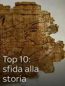 Top 10: sfida alla storia