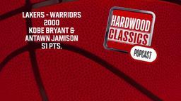 Lakers - Warriors 2000 Kobe Bryant & Antawn Jamison 51 Pts.