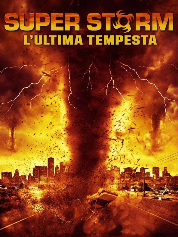 Super Storm: L'ultima tempesta