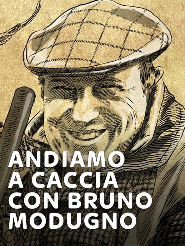 Andiamo a caccia con Bruno Modugno 16