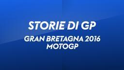 G. Bretagna, Silverstone 2016. MotoGP
