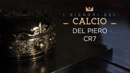 Del Piero - CR7