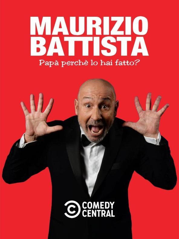 Maurizio Battista: Papa', perche' lo hai fatto?