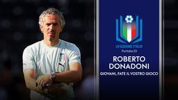 Roberto Donadoni. Giovani, fate il vostro gioco
