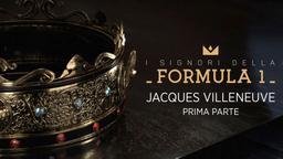 Jacques Villeneuve. 1a parte